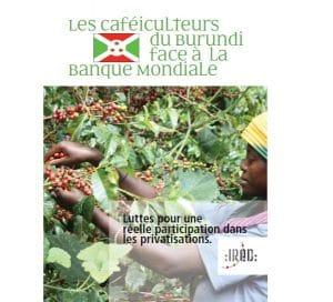 Documents pour comprendre et participer à la campagne de lobbying en faveur des caféiculteurs du Burundi