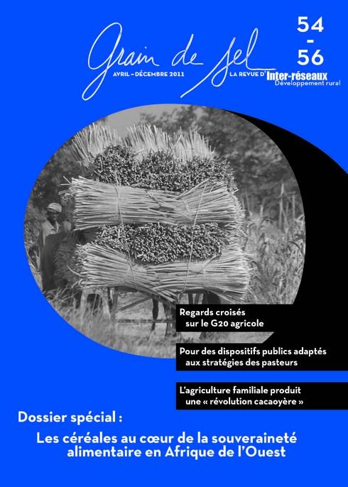 Grain de Sel n°54-56 - Les céréales au coeur de la souveraineté alimentaire en Afrique de l'Ouest