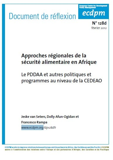 Approches régionales de la sécurité alimentaire en Afrique: Le PDDAA et autres politiques et programmes au niveau de la CEDEAO