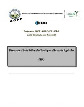 Démarche d'installation des boutiques d'intrants agricoles (BIA) de l'AOPP