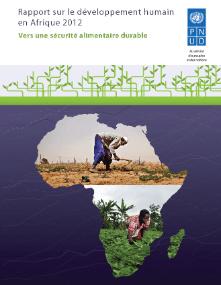 FAMINE EN AFRIQUE : Le réquisitoire du PNUD contre les politiques agricoles adoptées