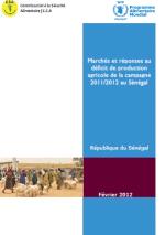 Senegal - Marchés et réponses au déficit de production agricole de la campagne 2011/2012, Février 2012