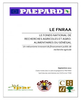 Le FNRAA - Fonds National de Recherche Agricole et Agro-Alimentaire du Sénégal : étude de cas