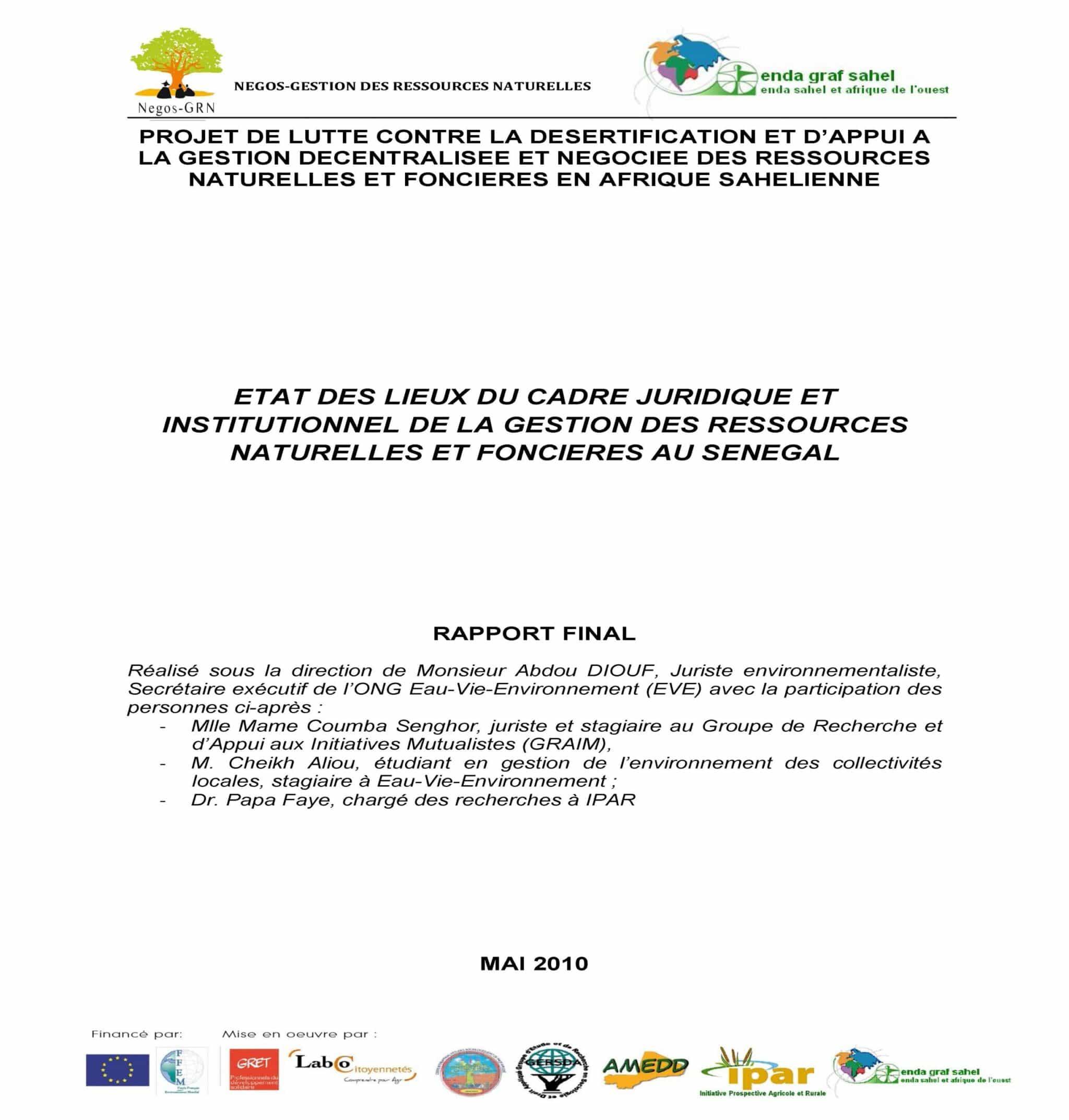 Etat des lieux du cadre juridique et institutionnel de la gestion des ressources naturelles et foncières du Sénégal : rapport final