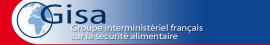 Position du GISA (Groupe Interministériel sur la Sécurité Alimentaire - France) sur les biocarburants