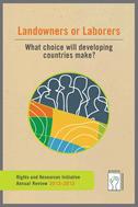 Rapport annuel 2012–2013 IDR : Propriétaires fonciers ou paysans sans terre ? Quel choix feront les pays en voie de développement ?