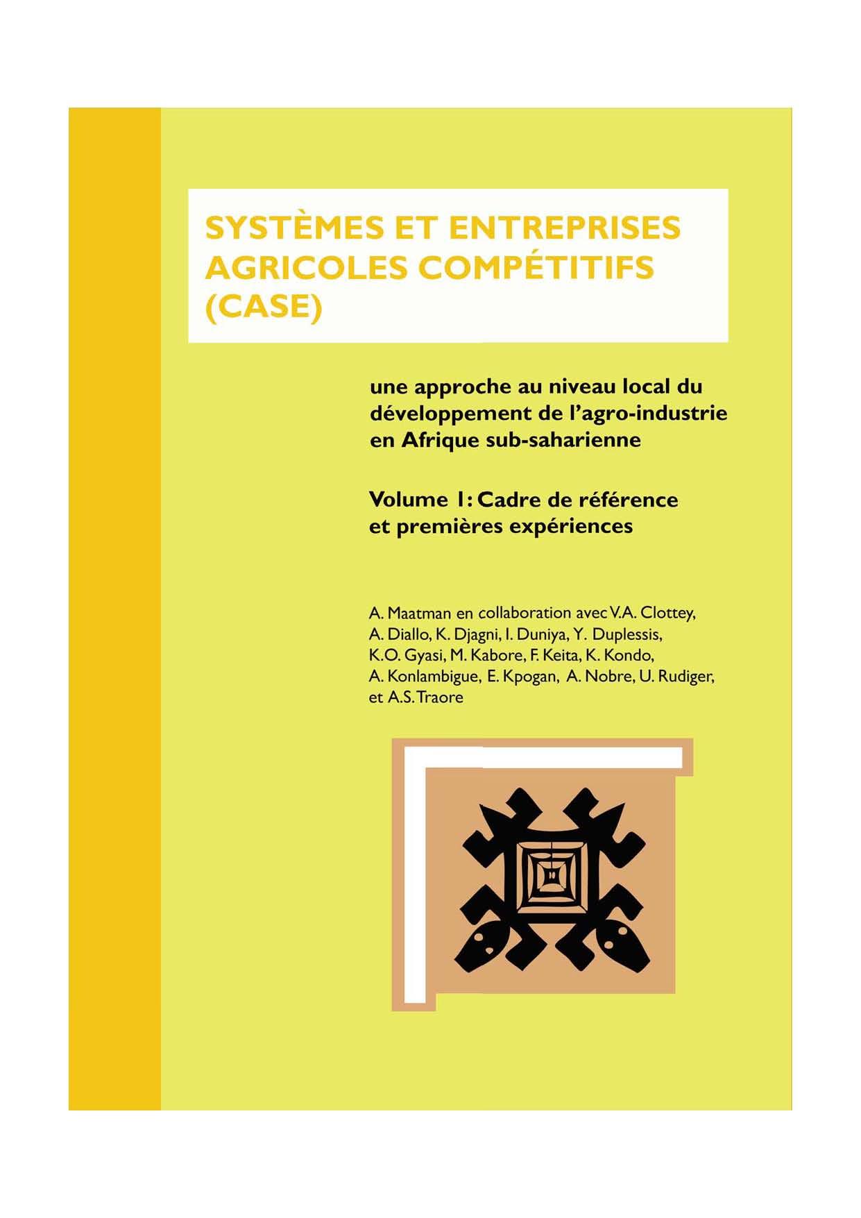 L'approche CASE : Systèmes et entreprises agricoles compétitifs (CASE)
