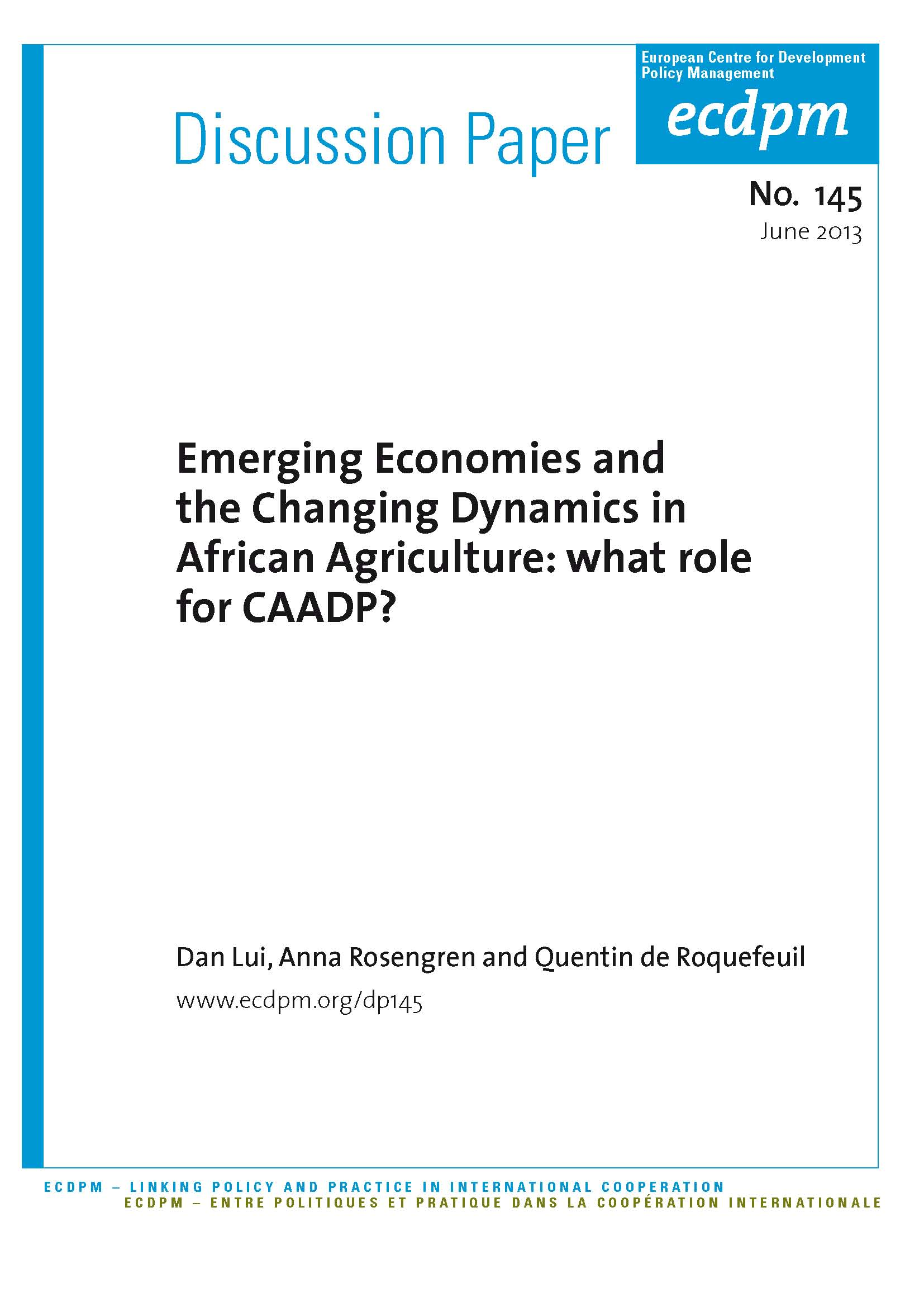 Emerging Economies and the Changing Dynamics in African Agriculture: What Role for CAADP?