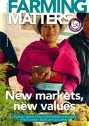 Revue Farming Matters : New markets