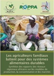 Publication ROPPA: Les agriculteurs familiaux luttent pour des systèmes alimentaires durables