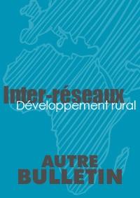 Entretien avec Mamadou Cissokho (ROPPA) : dix ans après la déclaration de Maputo quel bilan du côté des organisations paysannes d'Afrique de l'Ouest