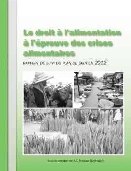 Rapport indépendant Niger : Le droit à l'alimentation à l'épreuve des crises alimentaires