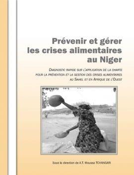Rapport independant Niger : Prévenir et gérer les crises alimentaires au Niger