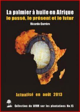 Rapport du WRM : Le palmier à huile en Afrique : le passé