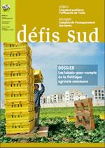 Défis Sud : Les laissés-pour-compte de la politique agricole commune