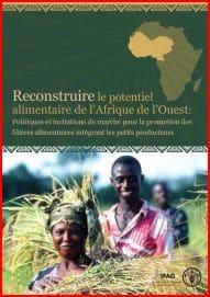 Ouvrage FAO : Reconstruire le potentiel alimentaire de l'Afrique de l'Ouest
