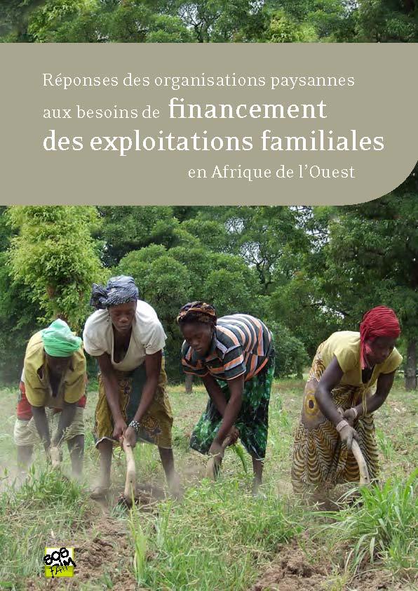 Publication et fiches : Réponses des organisations paysannes aux besoins de financement des exploitations familiales en Afrique de l'Ouest