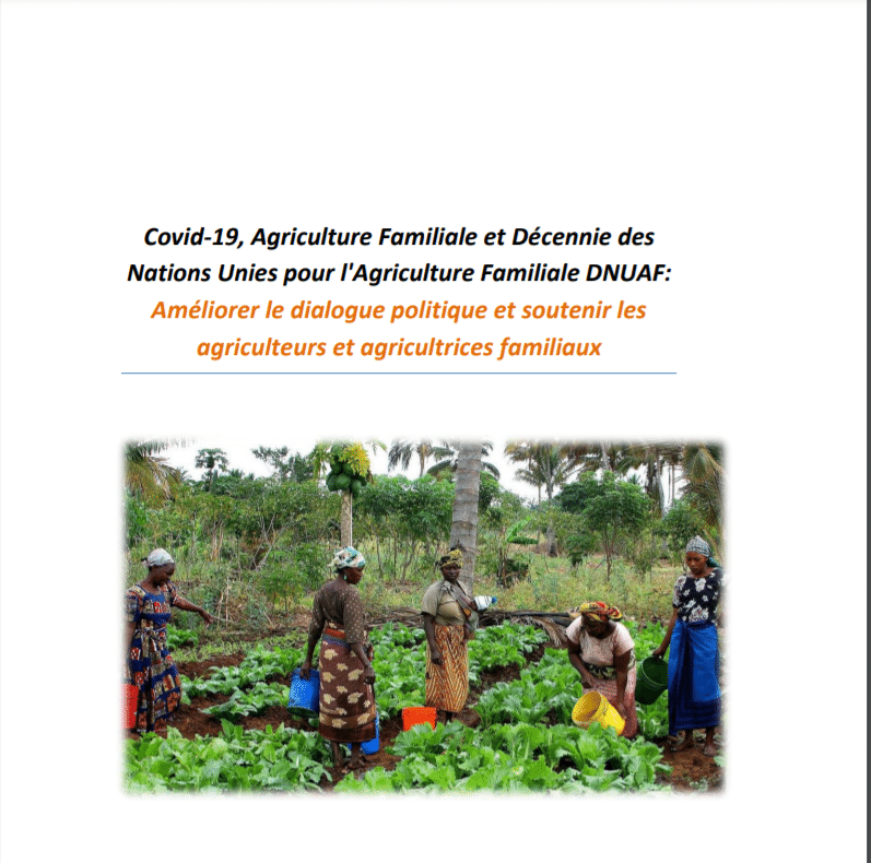 Covid-19, Agriculture Familiale et Décennie des Nations Unies pour l'Agriculture Familiale DNUAF