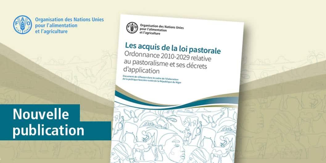 Les acquis de la loi pastorale Ordonnance 2010-2029 relative au pastoralisme