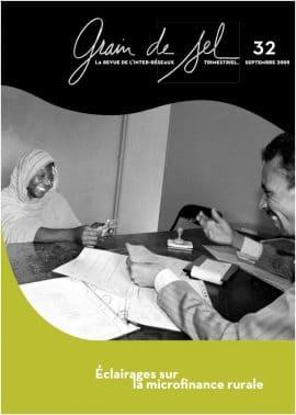 32 : Éclairages sur la microfinance rurale