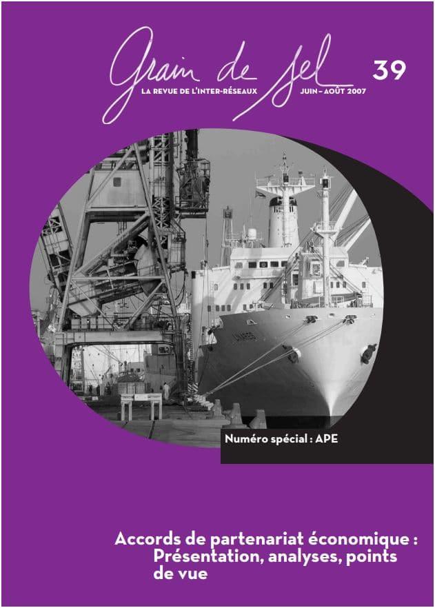 39 : Numéro spécial Accords de partenariat économique: Présentation, analyse, points de vue