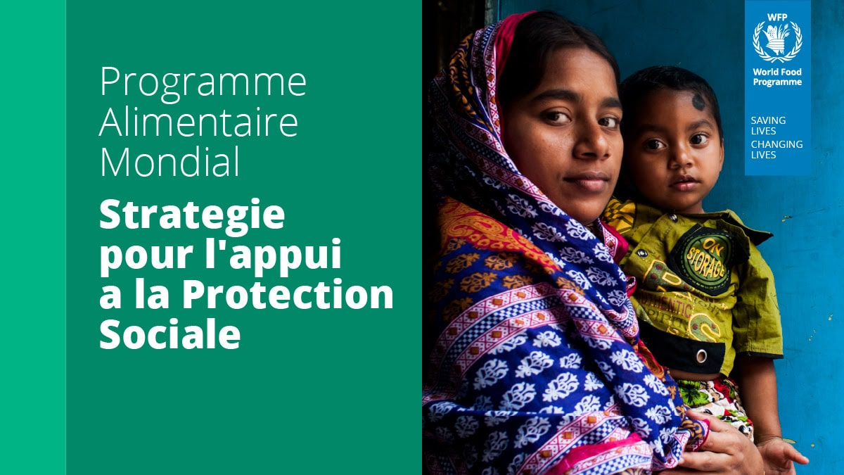 World Food Programme Strategy for Support to Social Protection - 2021